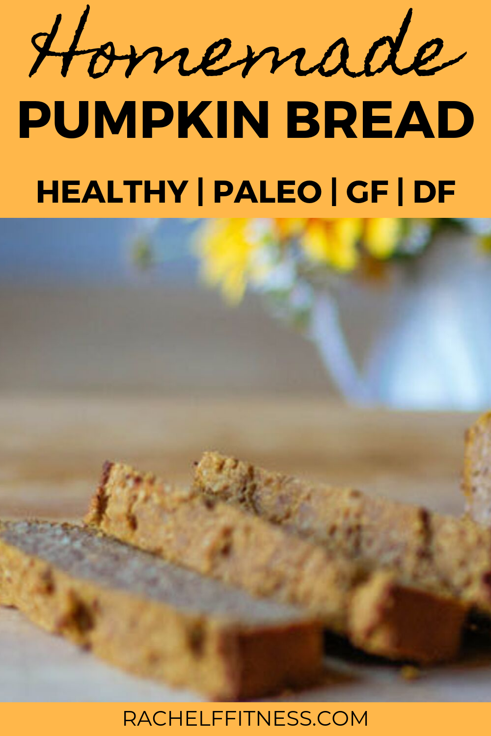 Paleo Gluten Free Pumpkin Bread Recipe