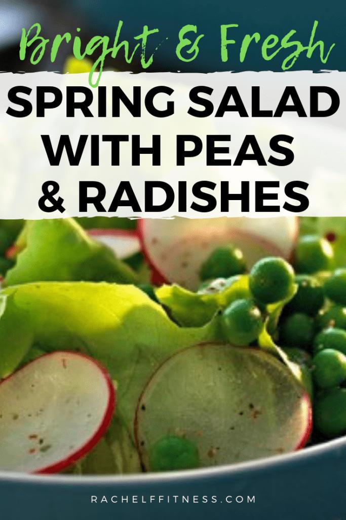 Spring Salad Peas Radishes