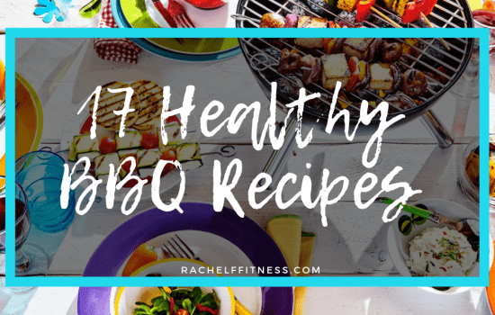 17 Healthy BBQ Recipes