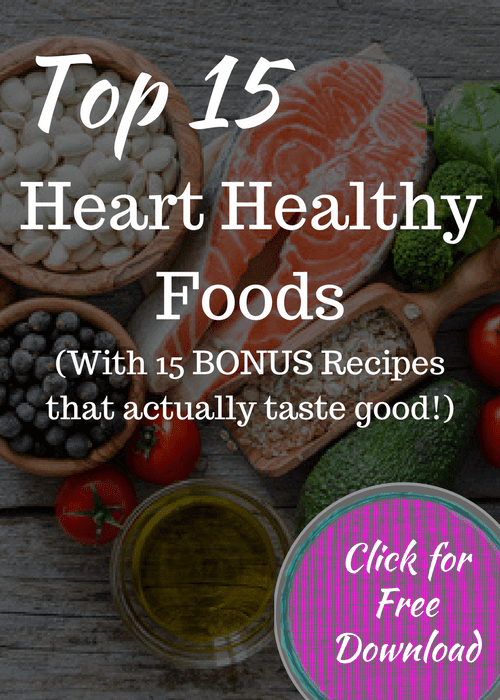 Top 15 Heart Healthy Foods - Free Download