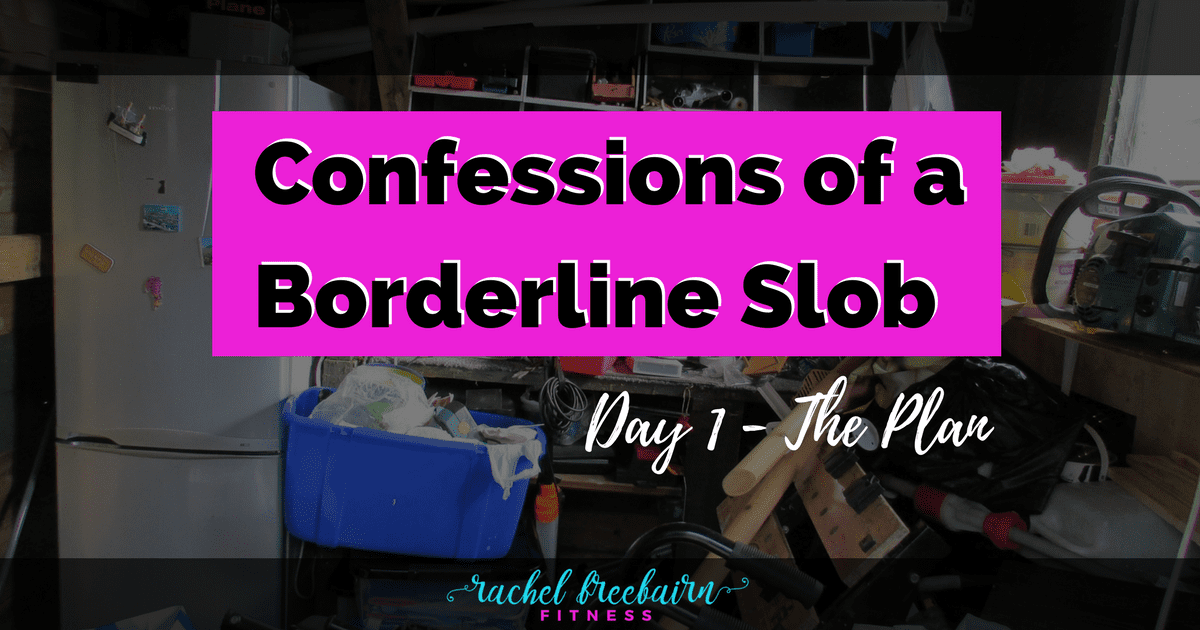 Confessions of a Borderline Slob
