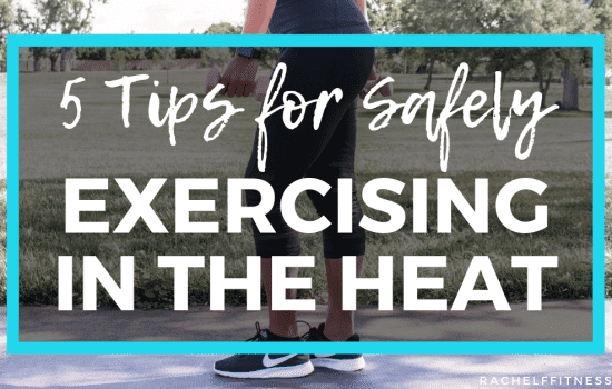 5 tips for safely exercising in the heat